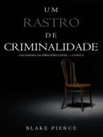 Um Rastro De Criminalidade (Um Enigma da Série Keri Locke — Livro 4)