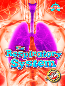 Respiratory System, The