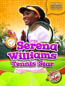 Serena Williams: Tennis Star