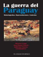 La guerra del Paraguay.