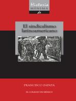 Historia mínima del sindicalismo latinoamericano