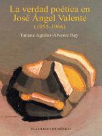 La verdad poética de José Ángel Valente