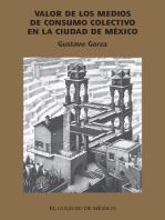 Valor de los medios de consumo colectivo en la ciudad de México