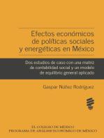 Efectos económicos de políticas sociales y energéticas en México: Dos estudios de caso con una matriz de contabilidad social y un modelo de equilibrio general aplicado