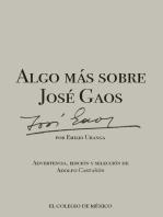 Algo más sobre José Gaos: Seguido de una bibliohemerografía aproximada