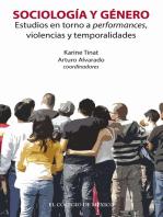 Sociología y género: Estudios en torno a performances, violencias y temporalidades