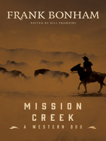 Mission Creek: A Western Duo