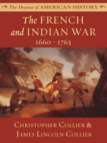 The French and Indian War: 1660–1763