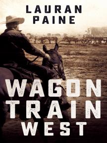 Wagon Train West