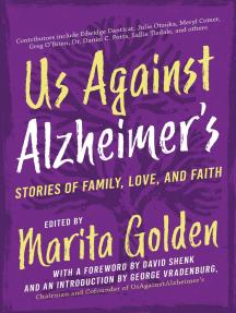 Us Against Alzheimer's: Stories of Family, Love, and Faith