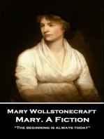 Mary. A Fiction
