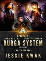 Durga System Boxed Set One: Starfall - Negative Return - Deviant Flux