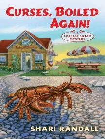 Curses, Boiled Again!: A Lobster Shack Mystery