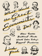 What Would the Great Economists Do?: How Twelve Brilliant Minds Would Solve Today's Biggest Problems