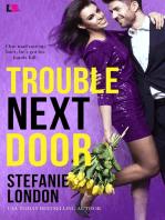 Trouble Next Door