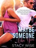 Maybe Someone Like You