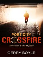 Port City Crossfire (A Brandon Blake Mystery, Book 1)