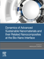 Dynamics of Advanced Sustainable Nanomaterials and Their Related Nanocomposites at the Bio-Nano Interface