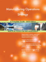 Manufacturing Operations Strategy A Complete Guide - 2019 Edition