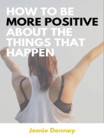 How to Be More Positive About the Things That Happen