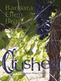 Crushed: The Fredrickson Winery Novels, #2