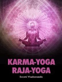 Read Karma Yoga Raja Yoga Online By Swami Vivekananda Books