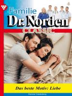 Familie Dr. Norden Classic 4 – Arztroman