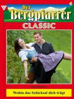 Der Bergpfarrer Classic 4 – Heimatroman