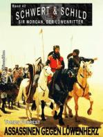 Schwert und Schild – Sir Morgan, der Löwenritter Band 42