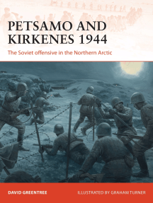 Petsamo and Kirkenes 1944: The Soviet offensive in the Northern Arctic