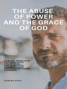 The Abuse of Power and the Grace of God