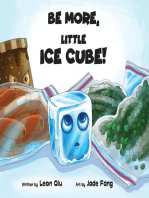 Be More, Little Ice Cube!