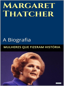 Margaret Thatcher: A Biografia