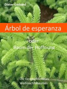 Àrbol de la esperanza: Baum der Hoffnung