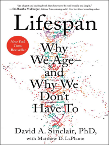 Lifespan: Why We Age—and Why We Don't Have To