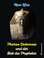 Pharao Dedumose und der Stab des Propheten