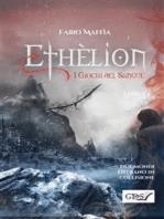 Ethèlion I giochi del sangue. Libro due