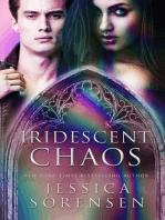 Iridescent Chaos