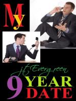 My Nine Year Date