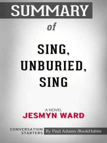 Summary of Sing, Unburied, Sing