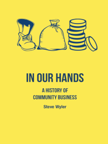 In our hands: A history of community business