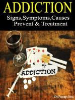 Addiction Signs,Symptoms,Causes,Prevent & Treatment