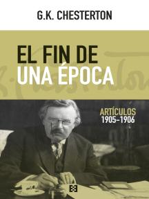 El fin de una época: Artículos 1905-1906