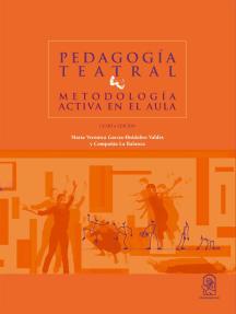 Pedagogía teatral: Metodología activa en el aula