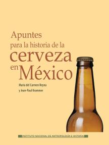 Apuntes para la historia de la cerveza en México
