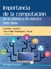 Importancia de la computación en la ciencia y en nuestra vida diaria