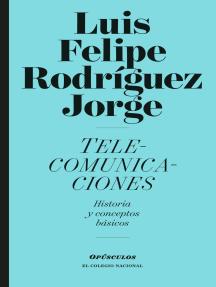 Telecomunicaciones: Historia y conceptos básicos
