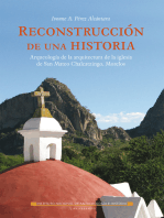 Reconstrucción de una historia: Arqueología de la arquitectura en la iglesia de San Mateo Chalcatzingo, Morelos
