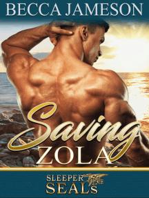 Saving Zola: Sleeper SEALs, #4