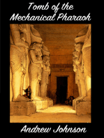 Tomb of the Mechanical Pharaoh